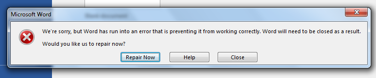 Word has run into an error preventing the application to work correctly